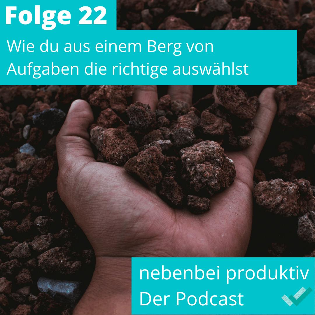 Folge 22: Wie aus einem Berg von Aufgaben die richtige auswählen?