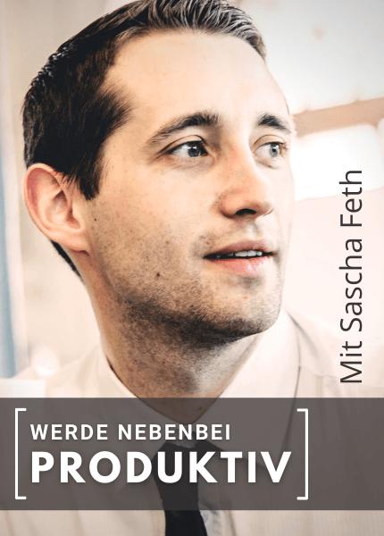 """Audiokurs """"Werde nebenbei produktiv"""" mit Sascha Feth auf UpSpeak"""