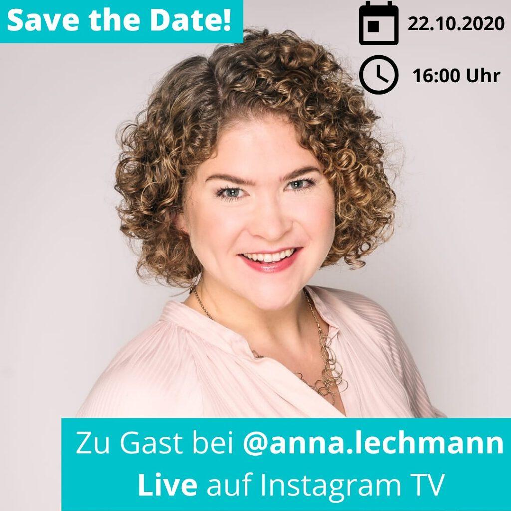 Save the Date: Instagram Live mit Anna Lechmann