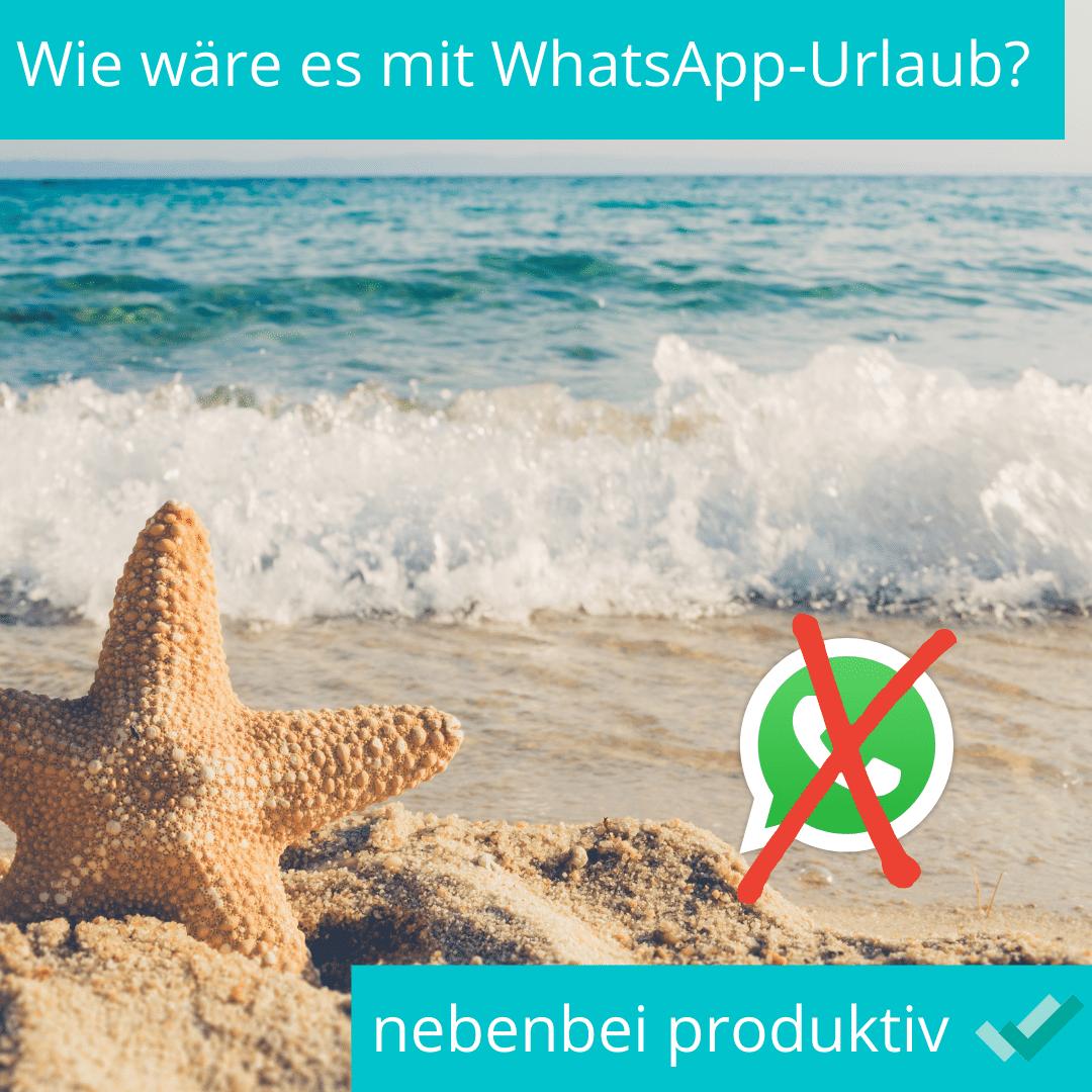 Urlaub von WhatsApp